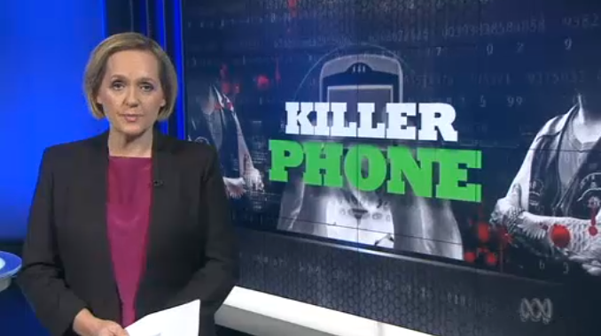 """Killer Phones"" - ABC 7.30, 5 March 2014"